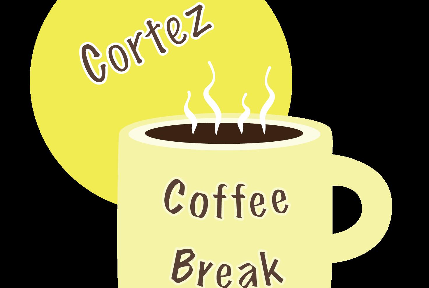Cortez Coffee Break