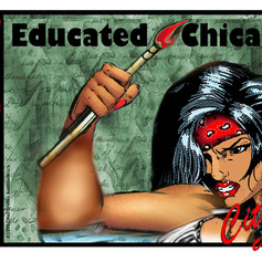 Citlali: Danger Educated Chicana