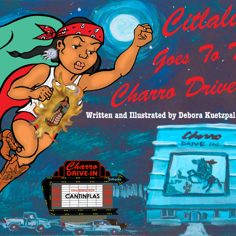 Cover: Citlalita Goes to the Charro Drive-In