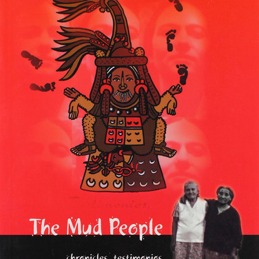 The Mud People by Patrisia Gonzales