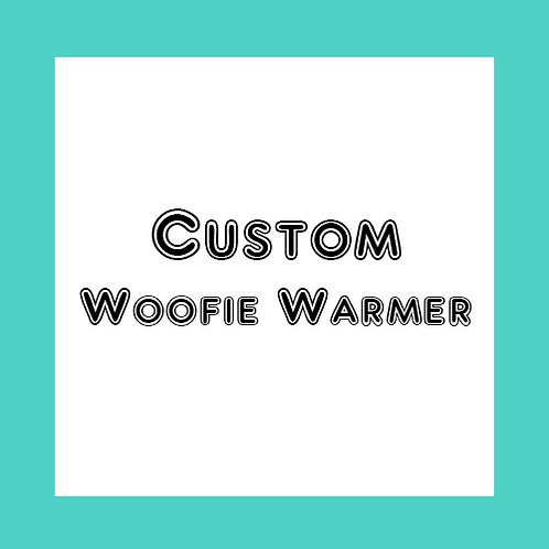 Custom Woofie Warmer - Choose your favorite colors - Made to order