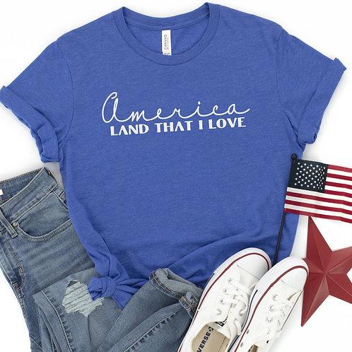America, Land that I love T-shirt