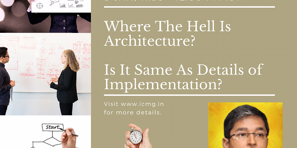 Where The Hell Is Architecture? Is It Same As Details of Implementation?