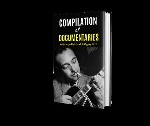 Compilation of Documentaries on Django Reinhardt & Gypsy Jazz