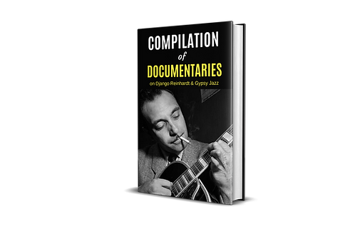Compilation of Documentaries on Django Reinhardt & Gypsy Jazz