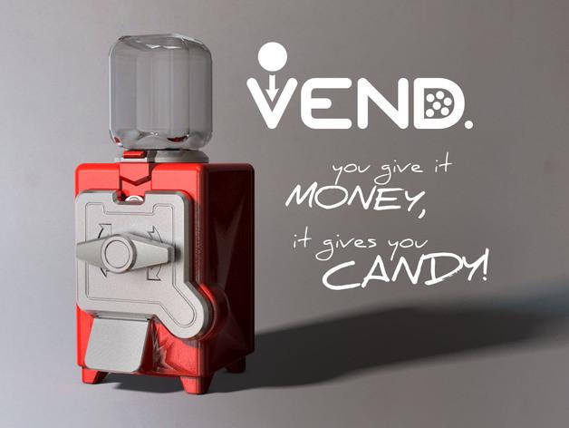 VEND a 3D Printable Candy Despenser