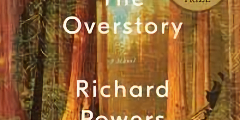 """Book Group revisits """"The Overstory"""" by Richard Powers"""