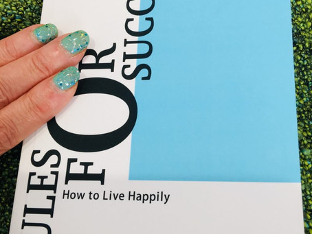 Rules for Success–How to live happily