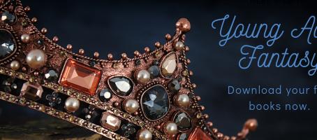 YA Fantasy Giveaway - Load your ereader for summer!