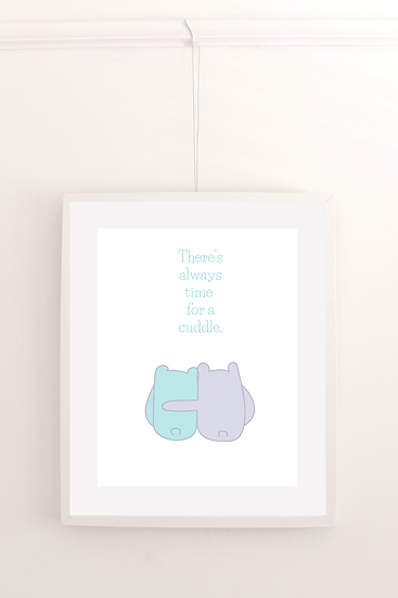 There's always time for a cuddle - Poster