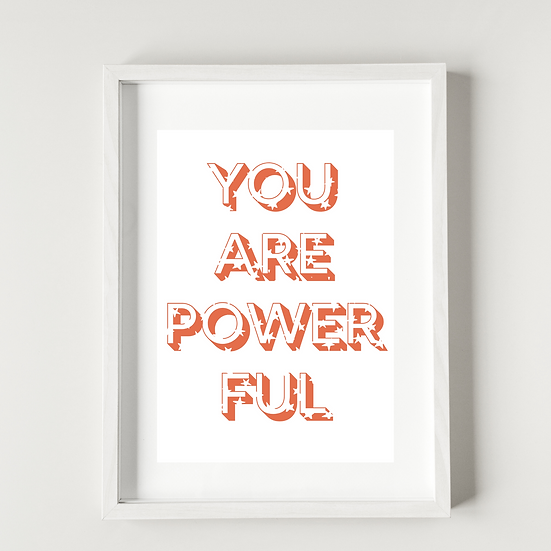You are powerful - Poster