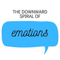Downward spiral of emotions