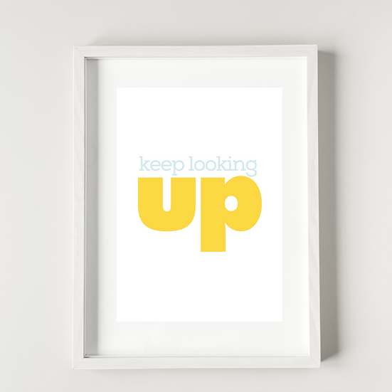 Keep looking up  - Poster