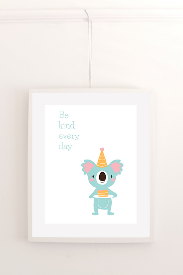Be Kind Everyday - Poster