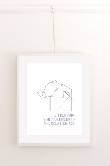 Little one, you are destined for great things - Poster