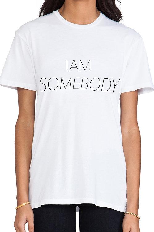 I AM SOMEBODY SHIRT