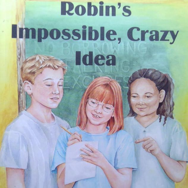 Robin's Impossible, Crazy Idea