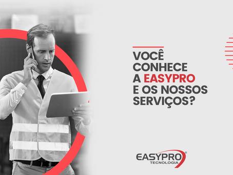 Você conhece a EasyPro e os nossos serviços?