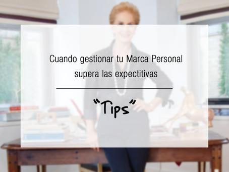 Cuando gestionar tu Marca Personal supera las expectativas