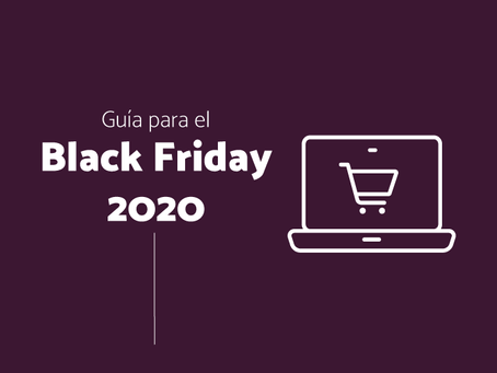 La mejor guía del para preparar tu marca para el Black Friday 2020