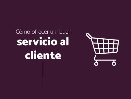 Cómo ofrecer un buen servicio al cliente en mi e-commerce