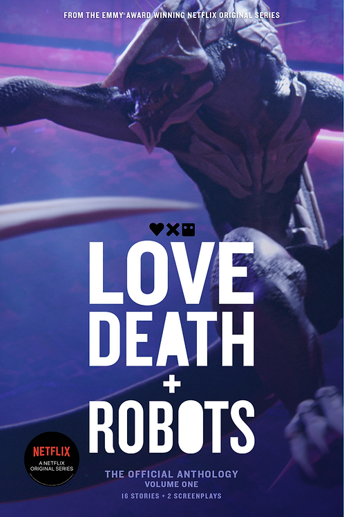 Love, Death and Robots: The Official Anthology (SIGNED)