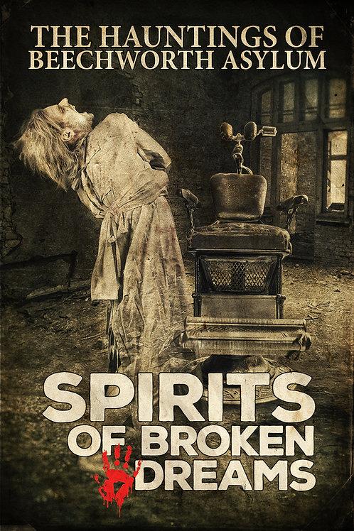 Spirits of Broken Dreams