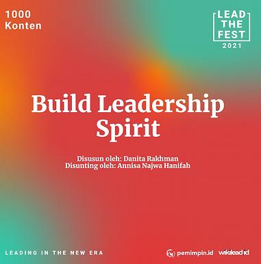Build Leadership  Spirit
