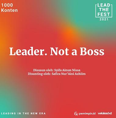 Leader. Not a Boss