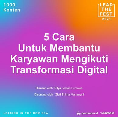 5 Cara Untuk Membantu  Karyawan Mengikuti  Transformasi Digital