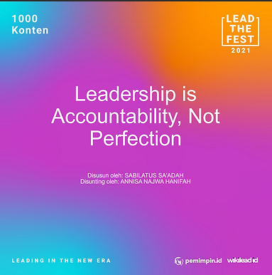 Leadership is  Accountability, Not  Perfection