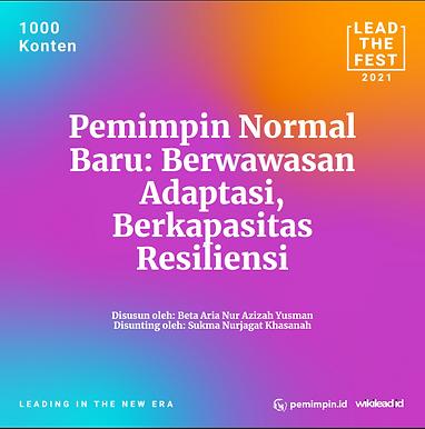 Pemimpin Normal  Baru: Berwawasan  Adaptasi,  Berkapasitas  Resiliensi