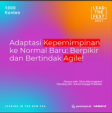 Adaptasi Kepemimpinan ke Normal Baru: Berpikir  dan Bertindak Agile!