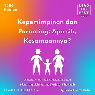 Kepemimpinan dan  Parenting: Apa sih,  Kesamaannya?