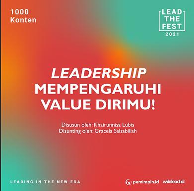 LEADERSHIP MEMPENGARUHI  VALUE DIRIMU!