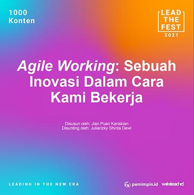 Agile Working: Sebuah  Inovasi Dalam Cara  Kami Bekerja