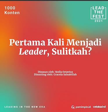 Pertama Kali Menjadi  Leader, Sulitkah?