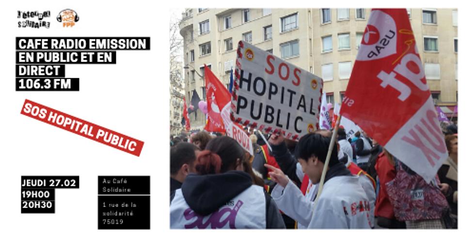 🎙Café / Emission en public et en direct : SOS hôpital public