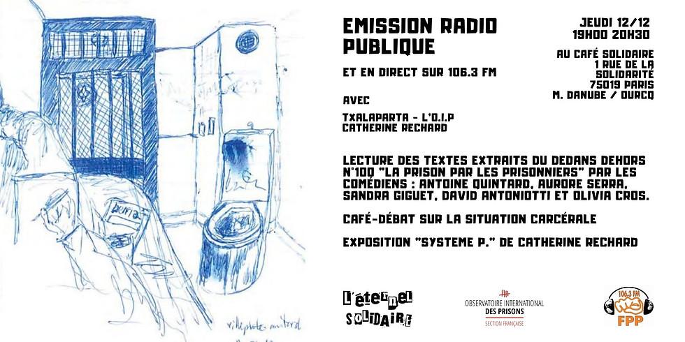 Emission Radio Publique [univers carcéral] avec l'O.I.P