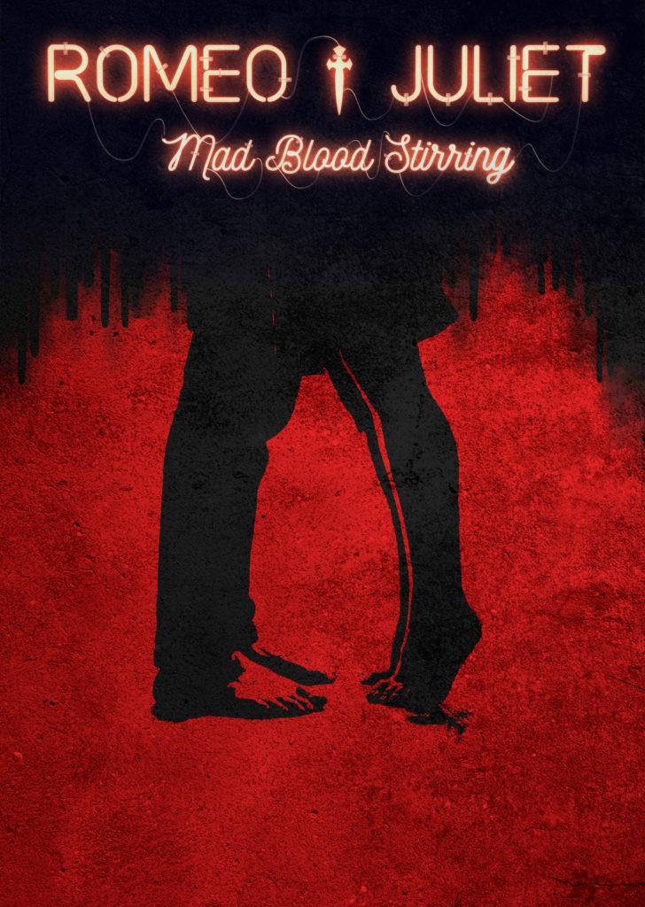 Romeo & Juliet - Mad Blood Stirring - UK Tour