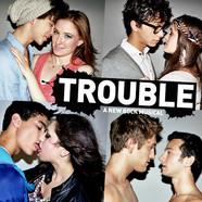 Trouble - New York Musical Theatre Festival