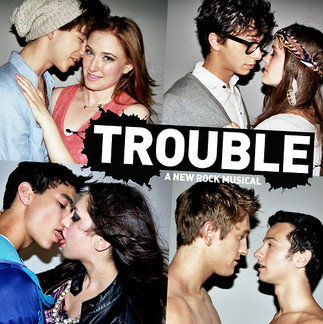 Trouble - New York Musical Theatre Festival