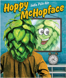 Hoppy McHopface for Tantrick Brewing