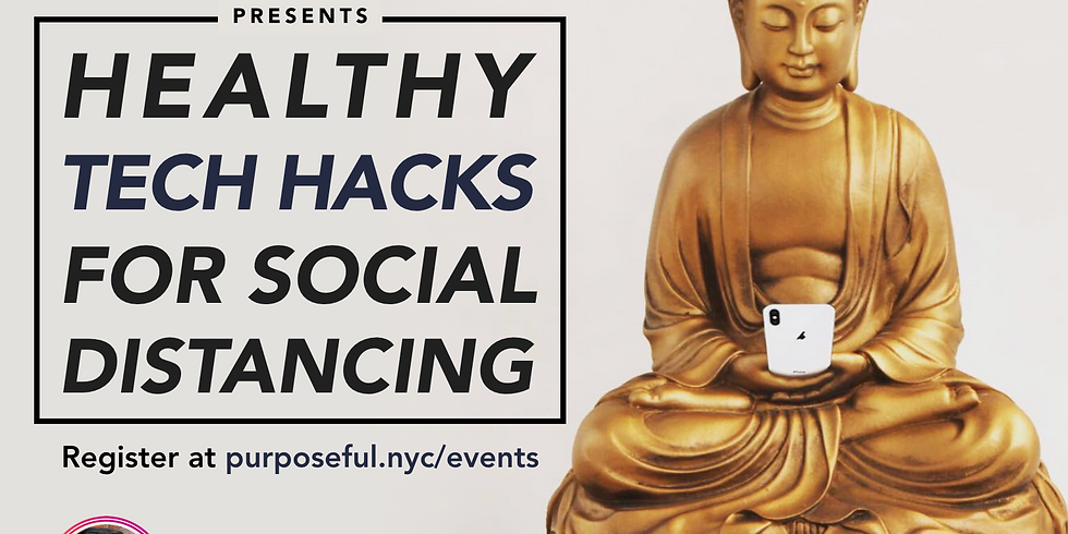 Purposeful Presents: Healthy Tech Hacks For Social Distancing