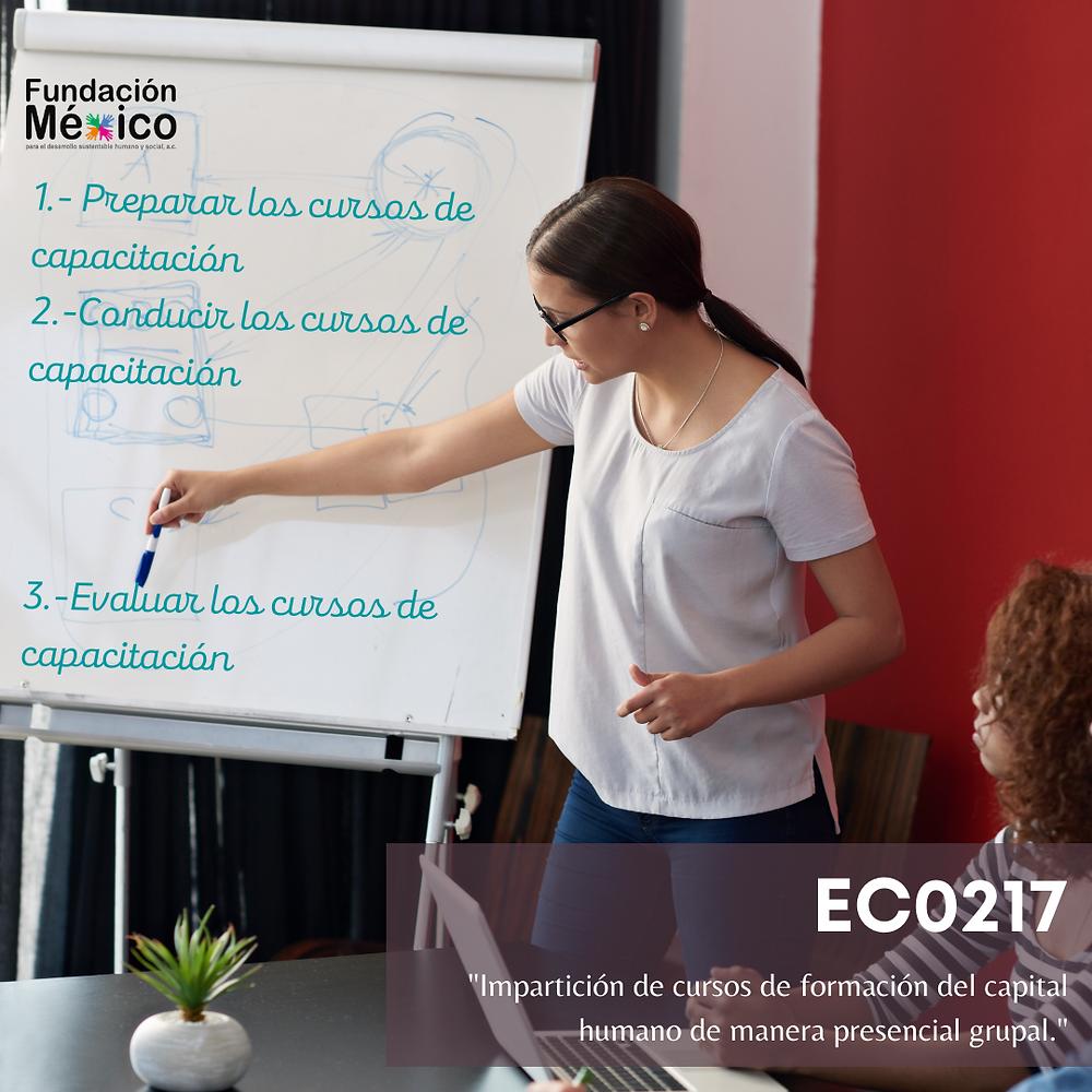 EC0217 Impartición de cursos de formación del capital humano de manera presencial grupal.