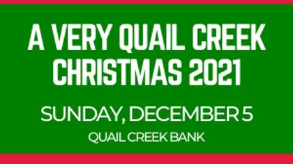 A Very Quail Creek Christmas 2021