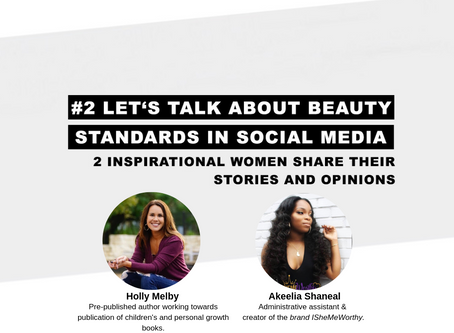 #2 LET'S TALK ABOUT BEAUTY STANDARDS IN SOCIAL MEDIA