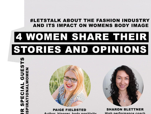 #1 LETS TALK ABOUT THE FASHION INDUSTRY AND ITS IMPACT ON WOMENS BODY IMAGE