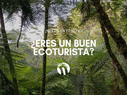 ¿Eres un buen ecoturista?