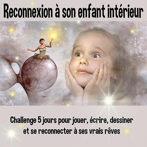 challenge Connexion à son enfant intérieur